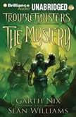 The Mystery, Garth Nix