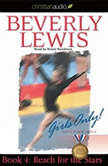 Reach for the Stars Girls Only! Volume 1, Book 4, Beverly  Lewis