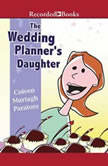 The Wedding Planner's Daughter, Coleen Murtagh Paratore