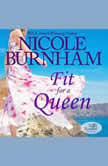 Fit For a Queen, Nicole Burnham