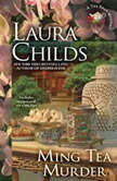 Ming Tea Murder, Laura Childs