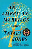 An American Marriage, Tayari Jones
