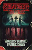 Stranger Things: Darkness on the Edge of Town An Official Stranger Things Novel, Gina McIntyre
