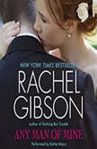 Any Man of Mine, Rachel Gibson
