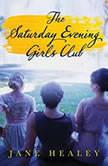 The Saturday Evening Girls Club, Jane Healey