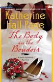 The Body in the Boudoir A Faith Fairchild Mystery, Katherine Hall Page