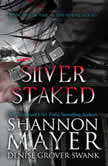 Silver Staked, Shannon Mayer/D.G. Swank