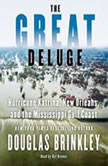 The Great Deluge, Douglas Brinkley