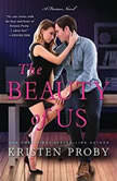 The Beauty of Us A Fusion Novel, Kristen Proby