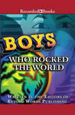 Boys Who Rocked the World Heroes from King Tut to Bruce Lee, Michelle Roehm McCann