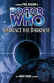 Doctor Who - Embrace the Darkness, Nicholas Briggs