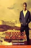The Door of No Return, Sarah Mussi