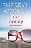 Hot Money, Sherryl Woods