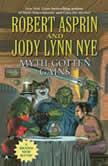 Myth-Gotten Gains, Jody Lynn Nye