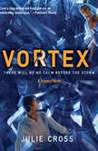 Vortex A Tempest Novel, Julie Cross