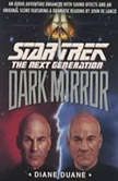 Star Trek: The Next Generation: The Dark Mirror, Diane Duane