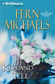 Kiss and Tell, Fern Michaels