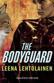 The Bodyguard, Leena Lehtolainen