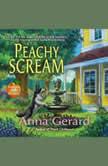 Peachy Scream, Anna Gerard