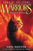 Warriors: Dawn of the Clans #2: Thunder Rising, Erin Hunter