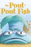 The Pout-Pout Fish, Deborah Diesen