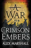 A War in Crimson Embers, Alex Marshall