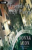 Friends in High Places, Donna Leon
