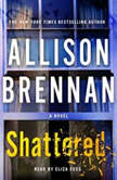 Shattered, Allison Brennan