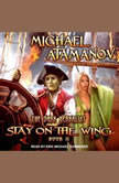 Stay on the Wing, Michael Atamanov