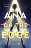 Ana on the Edge, A. J. Sass