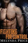 Fighting for Control, Melynda Price