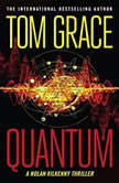 Quantum, Tom Grace