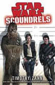 Scoundrels: Star Wars, Timothy Zahn
