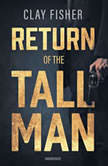 Return of the Tall Man, Clay Fisher