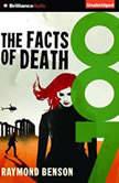 The Facts of Death, Raymond Benson