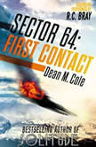 Sector 64: First Contact: A Sector 64 Prequel Novella, Dean M. Cole