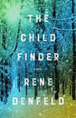 The Child Finder, Rene Denfeld