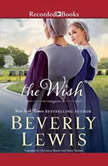 The Wish, Beverly Lewis
