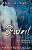 Fated: Blood and Redemption, Baal's Heart Vol. 3, Bey Deckard
