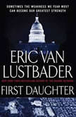 First Daughter, Eric Van Lustbader