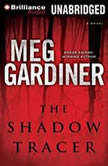 The Shadow Tracer, Meg Gardiner
