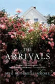 The Arrivals, Meg Mitchell Moore