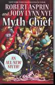 Myth-Chief, Jody Lynn Nye