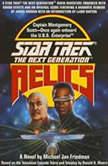 Star Trek: The Next Generation: Relics, Michael Jan Friedman
