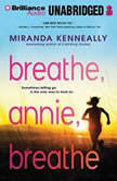 Breathe, Annie, Breathe, Miranda Kenneally
