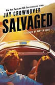 Salvaged A Saints of Denver Novel, Jay Crownover
