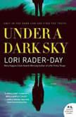 Under a Dark Sky, Lori Rader-Day