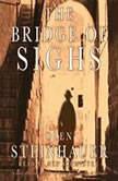 The Bridge Of Sighs, Olen Steinhauer