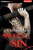 Sweet as Sin, J. T. Geissinger