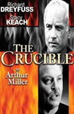 The Crucible, Arthur Miller